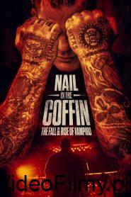 Nail in the Coffin: The Fall and Rise of Vampiro ONLINE LEKTOR
