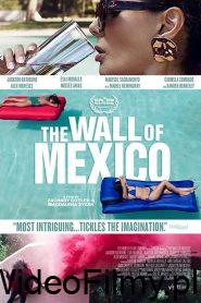 The Wall of Mexico ONLINE LEKTOR