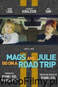 Mags and Julie Go on a Road Trip ONLINE LEKTOR