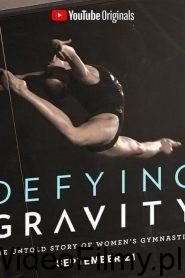 Defying Gravity: The Untold Story of Women's Gymnastics ONLINE LEKTOR