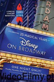 Celebrating 25 Magical Years of Disney on Broadway ONLINE LEKTOR