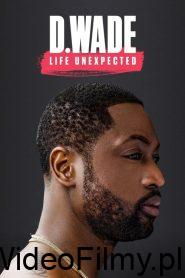 D. Wade: Life Unexpected ONLINE LEKTOR