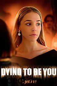 Dying to Be You ONLINE LEKTOR