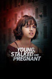 Young, Stalked, and Pregnant ONLINE LEKTOR