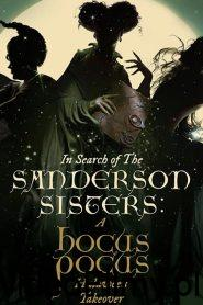 In Search of the Sanderson Sisters: A Hocus Pocus Hulaween Takeover ONLINE LEKTOR